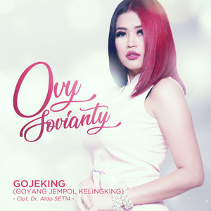 Ovy Sovianty - GOJEKING (Goyang Jempol Kelingking)