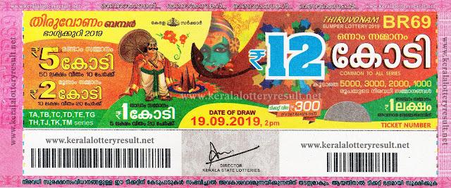 Thiruvonam-Bumper - 2019 (BR-69), Thiruvonam Bumper Lottery 19-09-2019, Thiruvonam Bumper Lottery Results, 19/09/2019 Kl Lottery Result 19/09/2019, Lottery Results 19/09/2019 Br-69, Kerala Lottery Result, Kerala Lottery Result Today Kerala Lottery Result, Today Br-69 Kerala Lottery Results, Today Kerala Lottery Br-69 Keralalottery Br-69 Kl Lottery Result Today Br-69 Kl State Lottery Result Br-69 Lottery Result Br-69 Lottery Results Today Br-69 Lottery Br-69 Br.69 Br.69 Today Br69 Thiruvonam Bumper Lottery Result Today Br-69 Thiruvonam Bumper Lottery Br-69