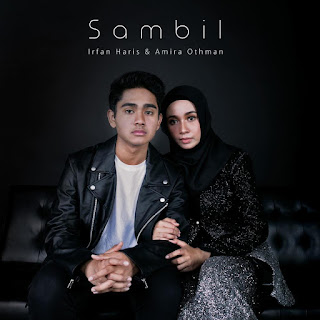 Irfan Haris & Amira Othman - Sambil MP3