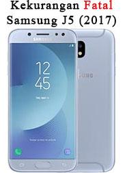 9 Kekurangan Fatal Samsung J5 (2017)