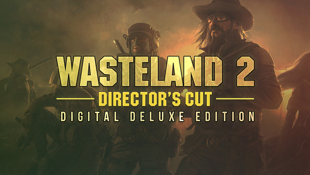 Wasteland 2 Director's Cut – Digital Deluxe Edition