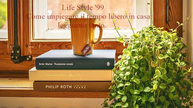 Life Style '99 Come impiegare il tempo libero in casa:  leggere