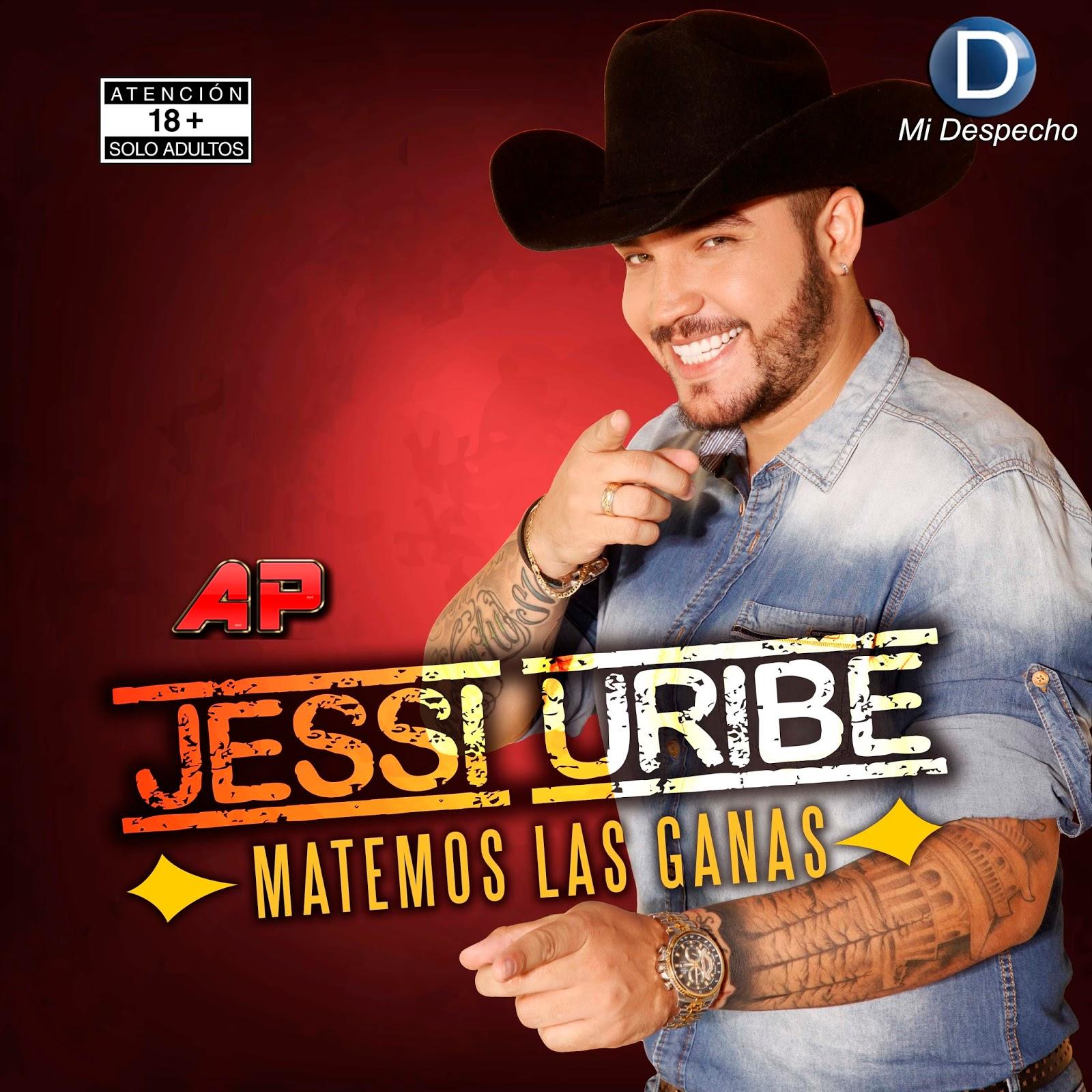 Jessi Uribe Matemos Las Ganas