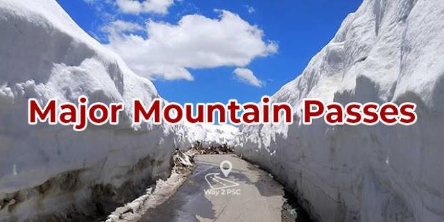 പ്രധാന ചുരങ്ങൾ (Major Mountain Passes in India)
