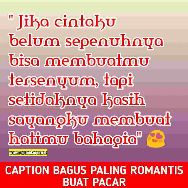 Caption bagus paling romantis buat pacar