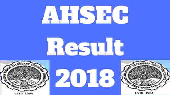 AHSEC Result 2018