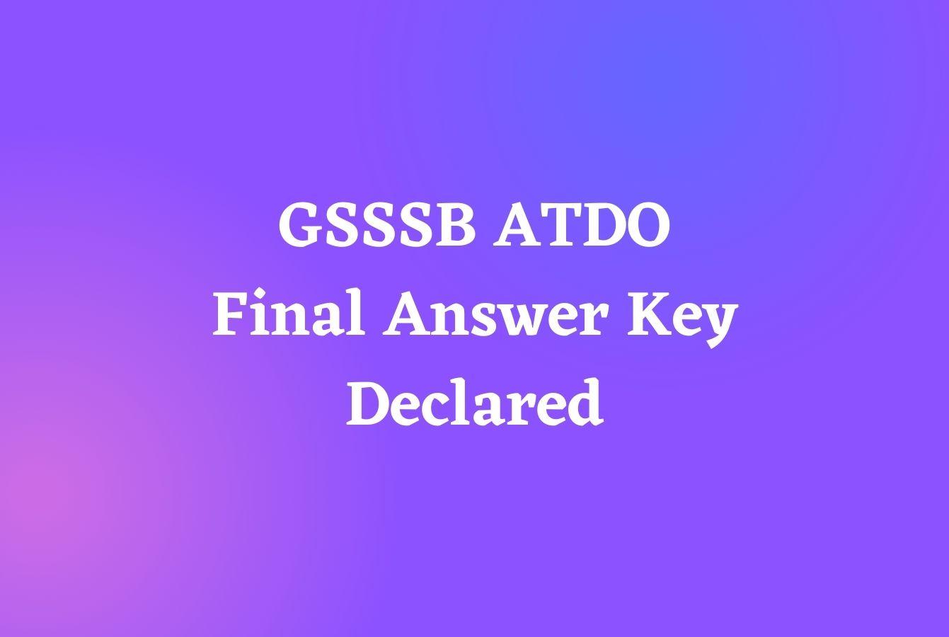 GSSSB ATDO Final Answer Key Declared