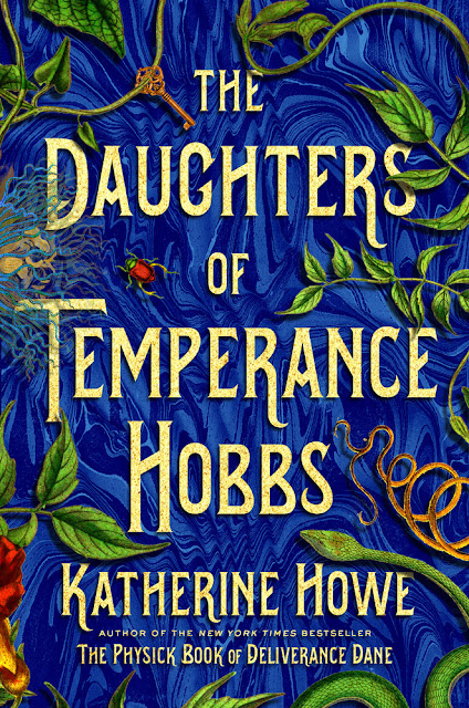 The Daughters of Temperance Hobbs (The Physick Book 2) by Katherine Howe