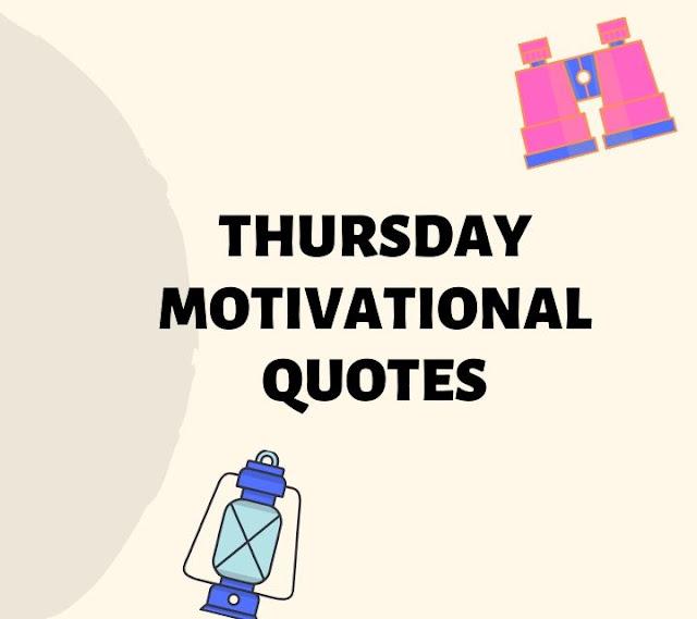 Thursday motivational quotes