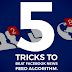 5 Tricks to Beat Facebook News Feed Algorithm