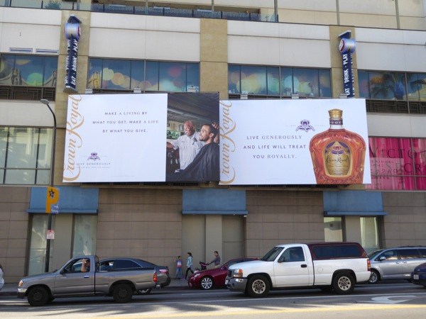 Crown Royal Live generously life will treat you royally billboard