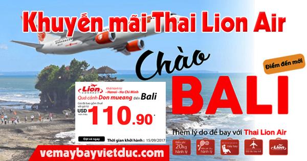Mua vé khuyến mãi đi Bali giá từ 110.90 usd hãng Thai Lion Air