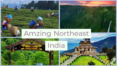 Amazing Northeast India