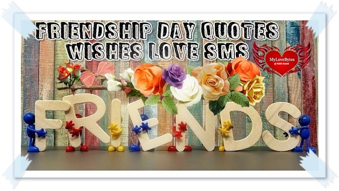 Friendship Day Love Messages Wishes SMS Quotes Greetings