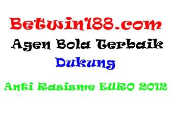 Betwin188.com Agen Bola Terbaik Dukung Anti Rasisme EURO