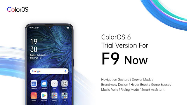 OPPO rolls out Major ColorOS 6 Upgrade for F9 Users