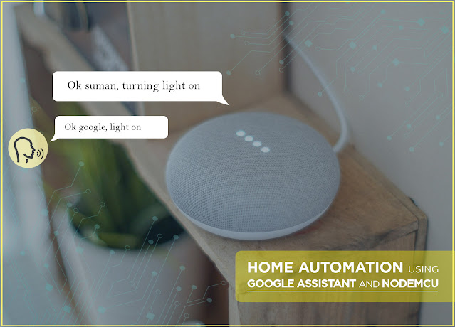 HOME-AUTOMATION-USING-GOOGLE-ASSISTANT-AND-NODEMCU