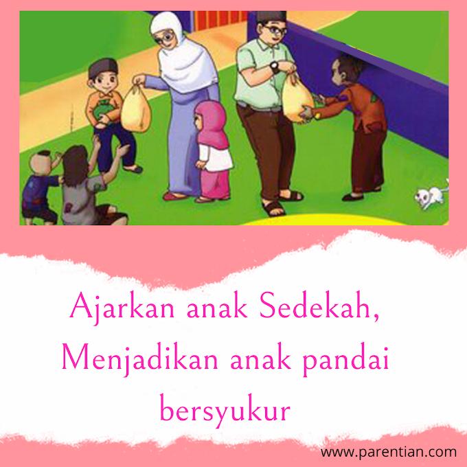 Ajarkan anak Sedekah, Menjadikan anak pandai bersyukur