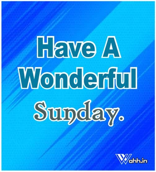 Have-A-Wonderful-Sunday