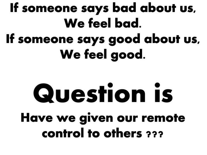 Golden Quotes: Good Vs. Bad: Remote Control