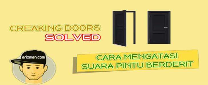 Cara Efektif Mengatasi Pintu Rumah Berderit