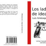 Los ladrones de ideas (reseña de la novela)
