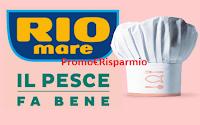 Logo Rio Mare ''Il pesce fa bene'' quarta edizione: vinci 44 corsi cucina di pesce e  un omaggio sicuro