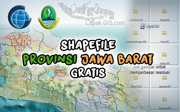 Shapefile Terbaru Provinsi Jawa Barat Indonesia Gratis