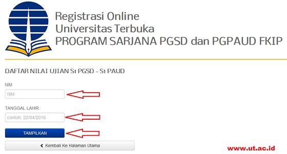 Cara Cek Nilai Hasil Ujian UAS PGSD dan PGPAUD UT 2016/2017.2