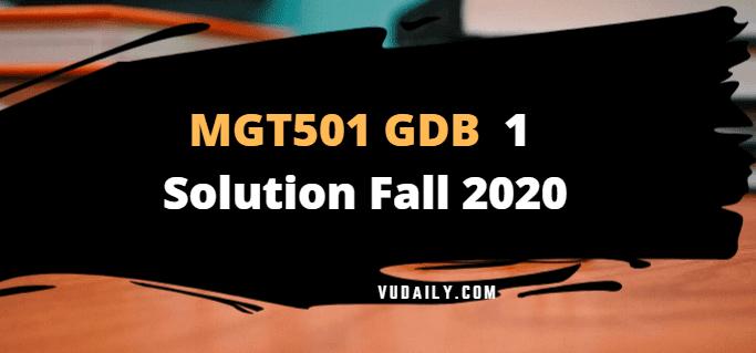 MGT501 GDB 1 Solution Fall 2020