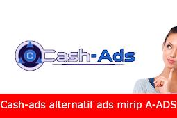 Cash-Ads situs alternatif ads mirip A-ADS