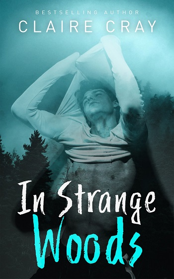 In Strange Woods by Claire Cray