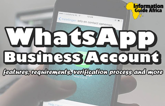 WhatsApp Business Account | Features, Requirements, Verification Process And Every Other Thing