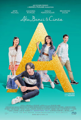 Download Film A: Aku,Benci,&Cinta 2017