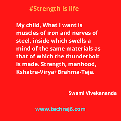 Strength is life quotes by Swami Vivekananda