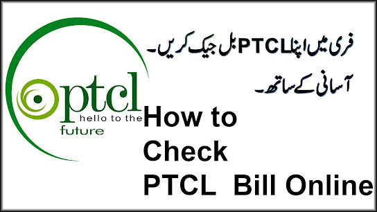 How Can I Check My Ptcl Bill online?