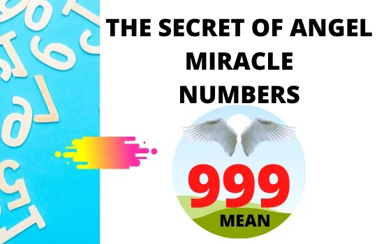 WHAT DOES 999 MEAN IN ANGEL NUMBERS,angel number,what are angel numbers, angel messages, angel signs, what does angel numbers mean,what does 555 mean in angel numbers,what does 333 mean in angel numbers,what does 333 mean angel numbers,21 12 angel numbers,meaning of 888 angel numbers,what does 11 11 mean in angel numbers,what does 444 mean in angel numbers,777 meaning angel numbers,meaning of 222 angel numbers,angel numbers 111 meaning,111 meaning angel numbers,what is my angel numbers,what does 222 mean in angel numbers,what does 666 mean in angel numbers,angel numbers 1010 meaning,angel numbers and their meanings,meaning of 555 angel numbers, what does 555 mean spiritually.