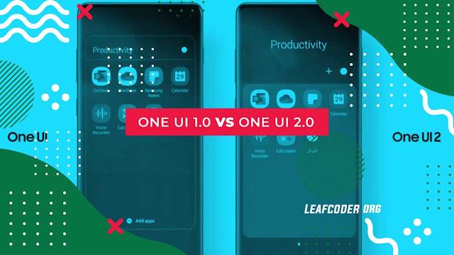 Perbedaan One UI 1.0 vs One UI 2.0 by Leafcoder