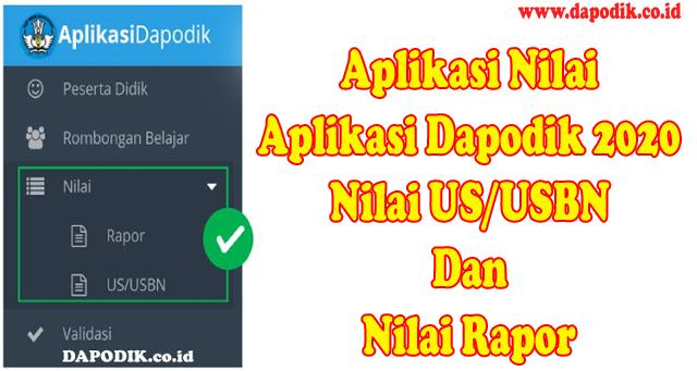 Aplikasi Nilai Dapodik 2020 Final (Nilai US/USBN Dan Nilai Rapor)