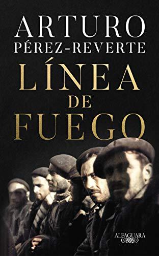 LINEA DE FUEGO- ARTURO PEREZ-REVERTE PDF Libro completo ...