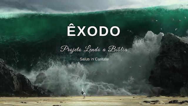 ÊXODO| Projeto Lendo a Bíblia