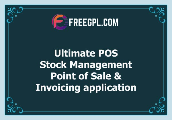 Ultimate POS - Best Advanced Stock Management, Point of Sale & Invoicing application Nulled Download Free
