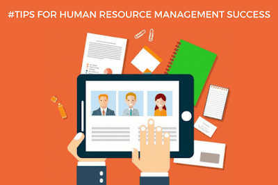 Best Tips for Human Resource Management Success