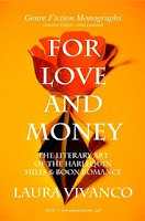 For Love and Money: The Literary Art of the Harlequin Mills & Boon Romance