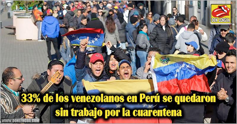 33% de los venezolanos en Perú se quedaron sin trabajo por la cuarentena