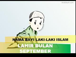 80 nama bayi laki-laki islam yang bagus dan lahir bulan september.