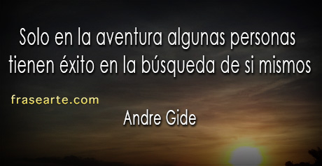 Frases para reflexionar - Andre Gide