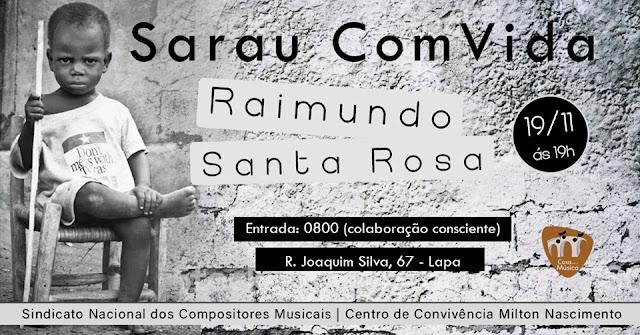 Sarau ComVida recebe Raimundo Santa Rosa