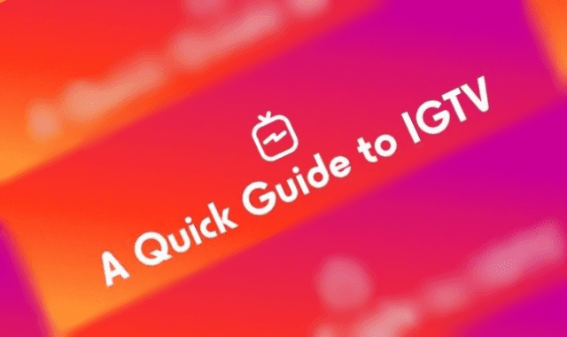 A Quick Guide to IGTV