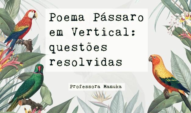 Poema Pássaro em Vertical: questões resolvidas